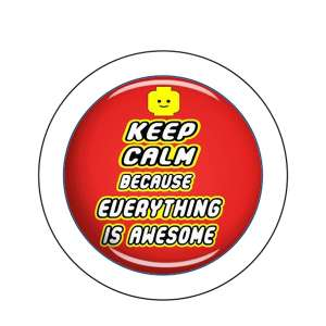 Spilla Keep Calm Because Everything Is Awesome